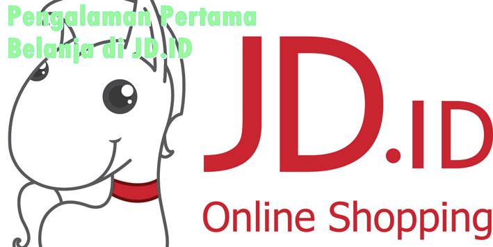 Pengalaman Pertama Belanja di JD.ID
