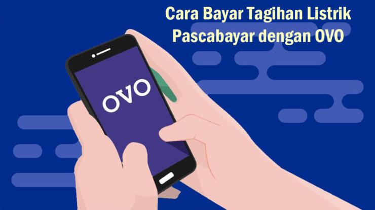 Cara Bayar Tagihan Listrik PLN dengan OVO