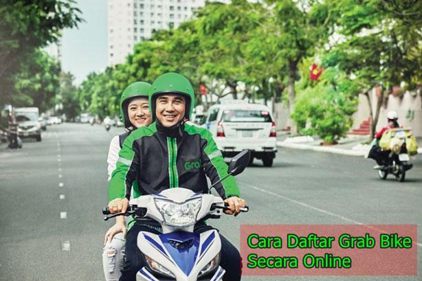 Tata Cara Daftar Grab Bike Secara Online